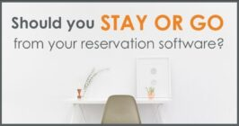 should you stay or go from reservation software